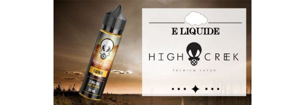 E-Liquides HIGH CREEK - Grand Format à Booster
