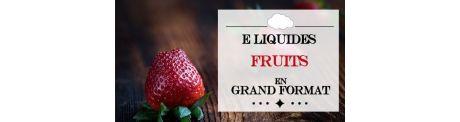E-Liquide Fruités - Grand Format à Booster