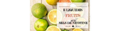 E-Liquide Fruités - Sels de Nicotine