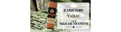 E-Liquide Tabac - Sels de Nicotine