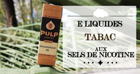 achat eliquide tabac sels nicotine